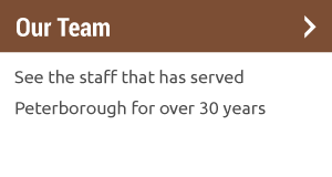 Our Team | See the staff that has served Peterborough for over 30 years